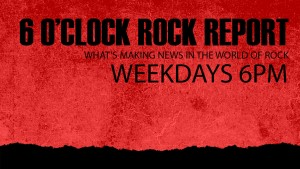 6 O'Clock Rock Report